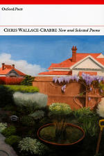 Chris Wallace-Crabbe, New and Selected Poems